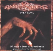 EVEN SONG (hungary) - Of Man's First Disobedience  (0130)