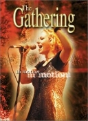 THE GATHERING -  In Motion   (029)
