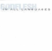 GODFLESH  (UK)- In All Languages (05)
