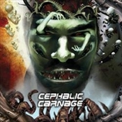CEPHALIC CARNAGE (usa)-Conforming to Abnormality  (0028)