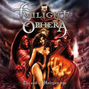 TWILIGHT OPHERA (finland) - the end of halcyon age (0173)