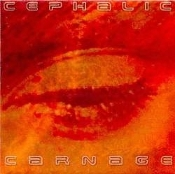 CEPHALIC CARNAGE  (usa)-Lucid Interval  (0027)
