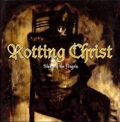ROTTING CHRIST (greece) -Sleep of the Angels   (0137)