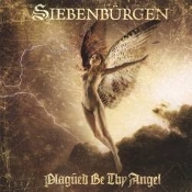 SIEBENBURGEN   (sweden)  -Plagued Be Thy Angel - (0173)