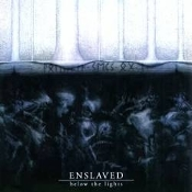 ENSLAVED (norway)  -Below the Lights  (0185)