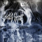 UNHOLY GHOST (usa)- Torrential Reign   (0302)