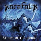 KATAFALK- (Netherlands) Storm of the Horde  (0305)