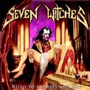 SEVEN WITCHES   (USA)-Xiled to Infinity and One (0156)