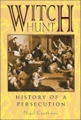 WITCH HUNT: History Of A Persecution ( Nigel Cawthorne )   004