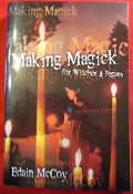 MAKING MAGICK: For Witches & Pagans.. (Edain McCoy)   021