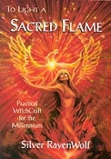 TO LIGHT A SACRED FLAME: Practical .. (Silver RavenWolf)   024