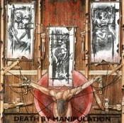 NAPALM DEATH (uk) -Death by Manipulation