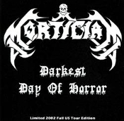 MORTICIAN (usa) - Darkest Day of Horror Tour Edition   (05)