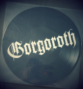 GORGOROTH  (norway) - Pentagram (Picture Disc) GERMAN IMPORT