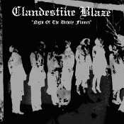 CLANDESTINE BLAZE  (Finland)  Night Of The Unholy Flames  CD  03