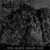 MGLA  (Poland)    With Hearts Toward None  CD  05