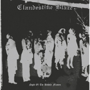 CLANDESTINE BLAZE   (Finland)  night of the unholy flame  LP  08