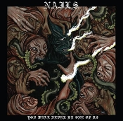 NAILS (USA) - You Will Never Be One Of Us (LP) Black