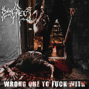 DYING FETUS (USA) - Wrong One to Fuck With (2LP) Black Vinyl