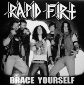 RAPID FIRE ...(USA) - Brace Yourself  (01)