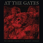 AT THE GATES (Sweden) - To Drink From the... (Sea Glass LTD LP)