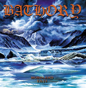 BATHORY (Sweden) - Nordland I & II (2LP Reissue)