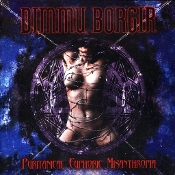DIMMU BORGIR ...(Norway) - Puritanical Euphoric Misanthropia