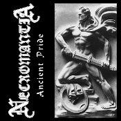 NECROMANTIA (Greece) - Ancient Pride (Limited Edition Reissue)
