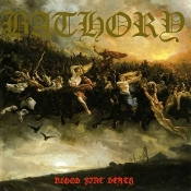 BATHORY  (swe)  Blood Fire Death